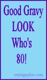 80th birthday sayings and greeting