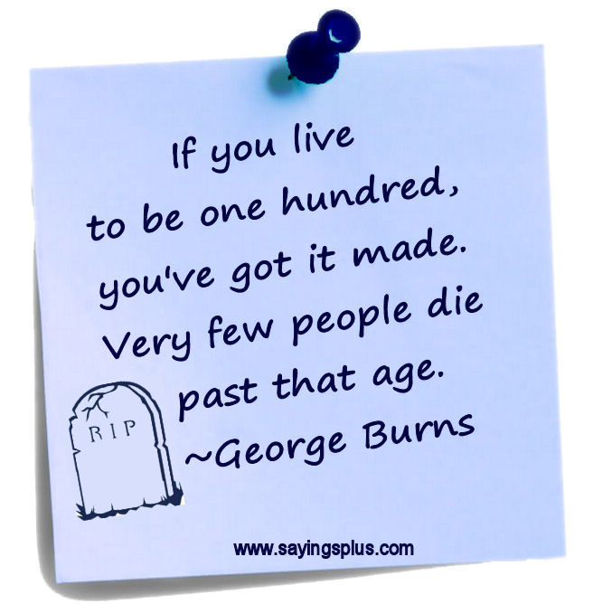 great george burns quotes