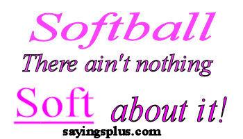 softball sign saying