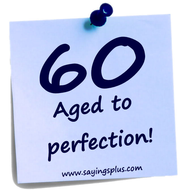 60th birthday sayings and quotes