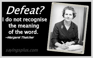 inspiring Margaret Thatcher Quotes